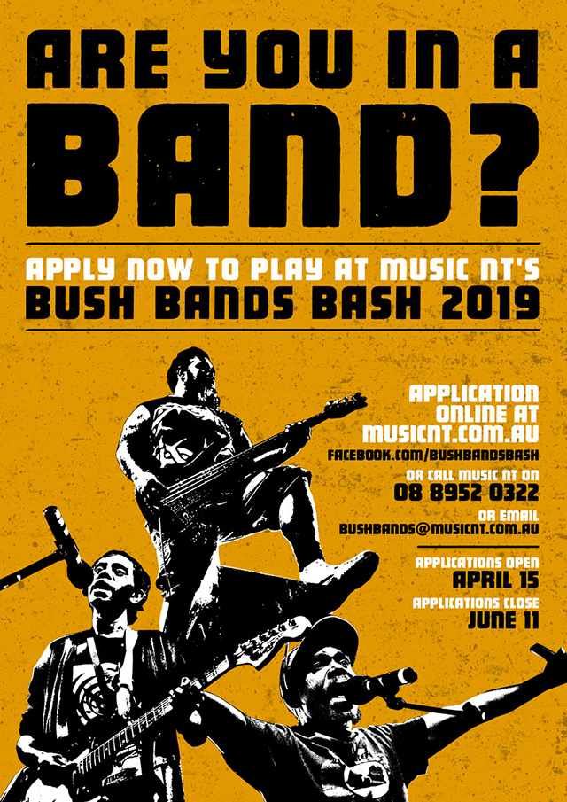 Music NT's 2019 Bush Bash Bands application are now open